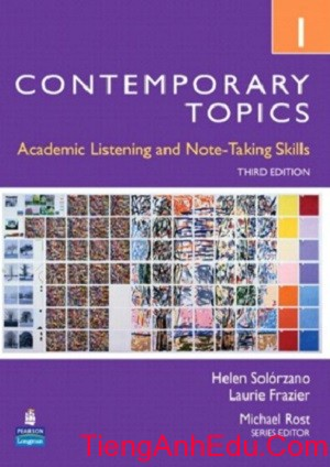 Contemporary Topics 1. Academic Listening and Note-Taking Skills