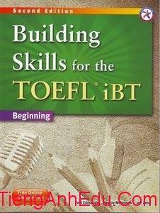 Building Skills for the TOEFL iBT, 2nd Edition Beginning