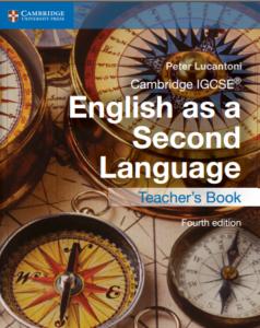 Peter-Lucantoni-Cambridge-IGCSE-English-as-a-Second-Language-Teacher's-Book-Cambridge-University-Press-2015-238x300