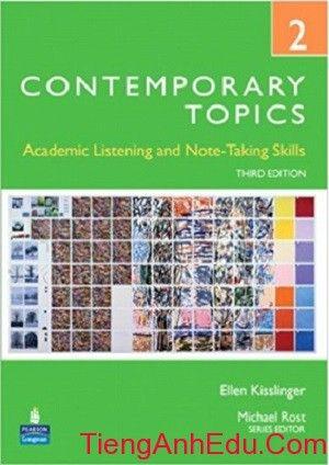 Kisslinger Ellen. Contemporary Topics 2. Academic Listening and Note-Taking Skills. High Intermediate.